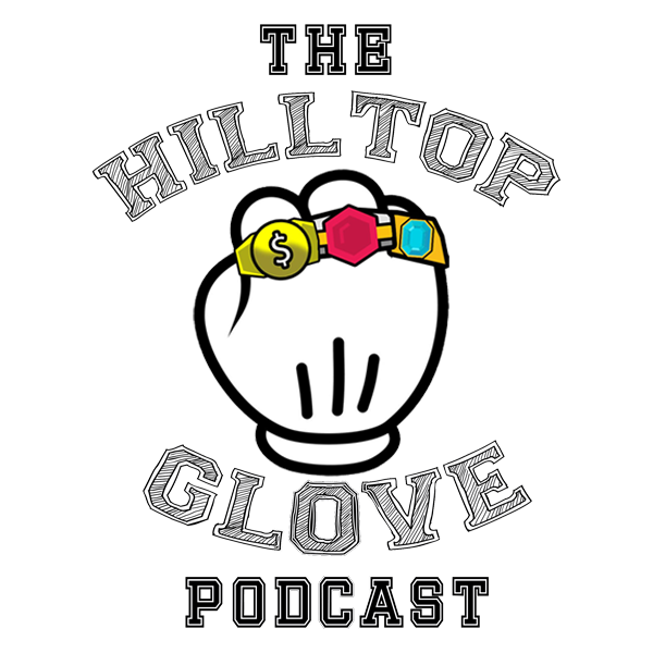 The Hilltop Glove Podcast